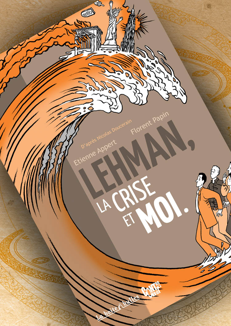 Lehman la crise et moi