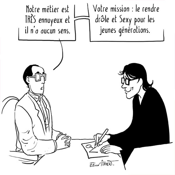 """Notre Métier N'a Aucun Sens."""